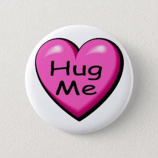 Valentines Hug Me Heart 2 Inch Round Button