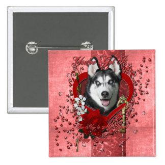Valentines - Key to My Heart - Siberian Husky Pinback Buttons