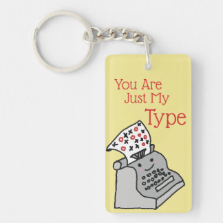 Valentines Pun Novelty You Are Just My Type Keychain