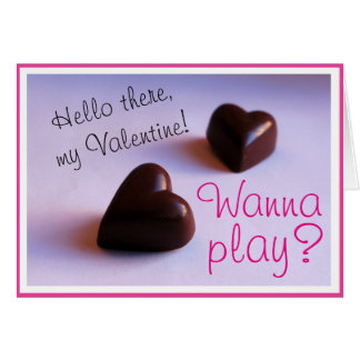Valentines Romantic Chocolate Hearts Play any Text Card