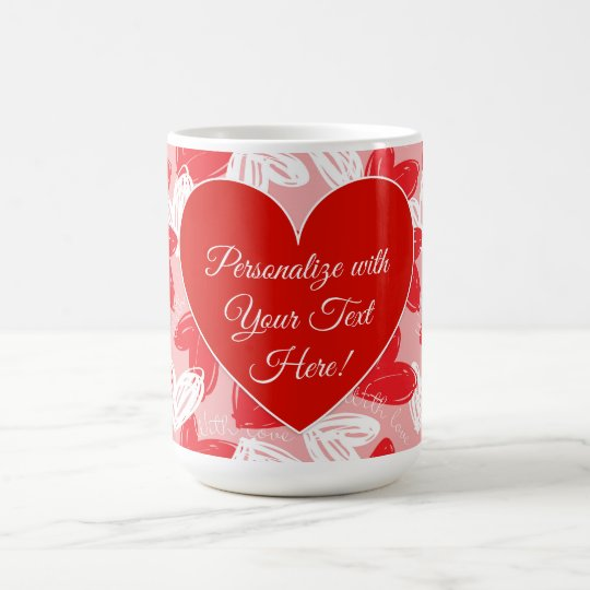 """Valentine's """"With Love"""" Hearts - Personalize Coffee Mug"""