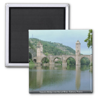 Valentre Bridge over the Lot River, Cahors, France Magnet