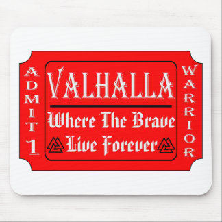 Valhalla Admit 1 Warrior Where The Brave May Live Mouse Pad