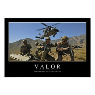 Valor: Inspirational Quote 2 Poster