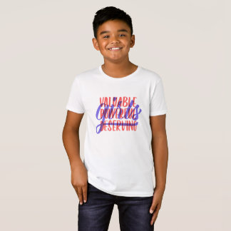 Valuable Powerful Deserving Kids' Tee