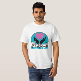 Value Be a Blessing T-Shirt