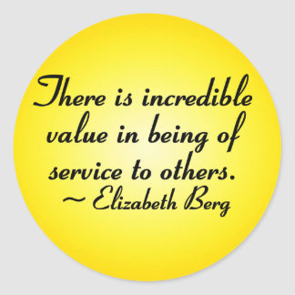 Value of serving others round sticker