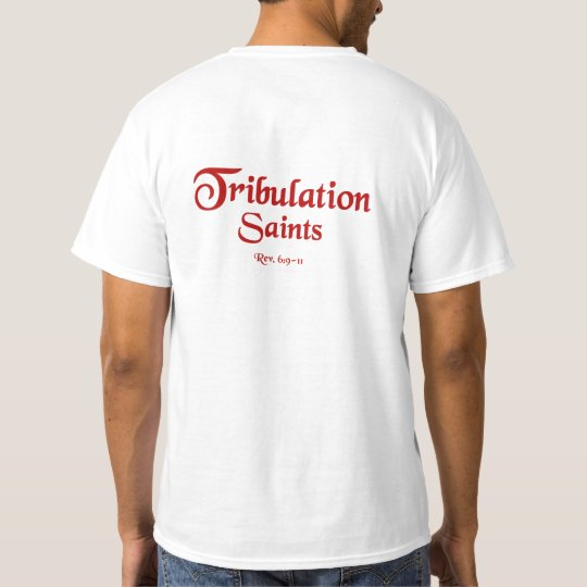 Value T-Shirt Tribulation Saints