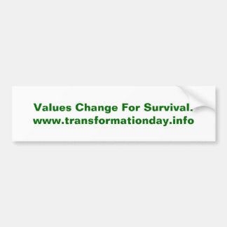 Values Change Bumpersticker Bumper Sticker