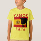 Vamos Rafa With Flag of Spain T-Shirt