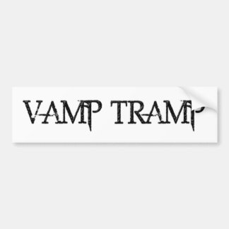 Vamp Tramp Bumper Sticker