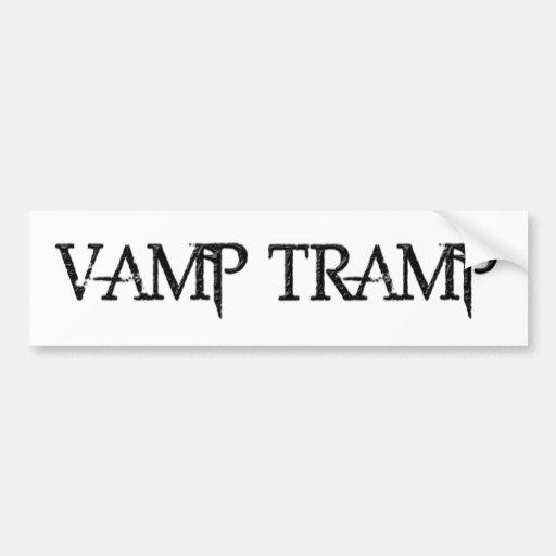 Vamp Tramp Bumper Stickers