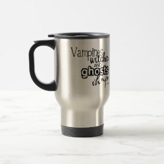 Vampire Witches & Ghosts Oh My Commuter Travel Mug