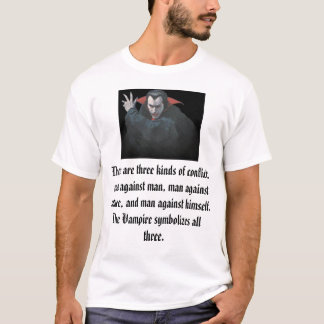 Vampires and Conflict T-Shirt