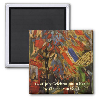 Van Gogh; 14th of July Celebration in Paris Square Magnet