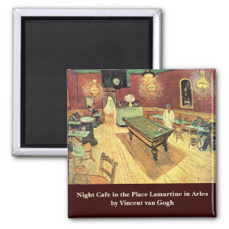 Van Gogh Night Cafe in the Place Lamartine, Arles Square Magnet