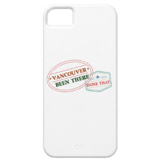 Vancouver Been there done that iPhone 5 Cases