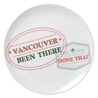 Vancouver Been there done that Plate
