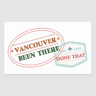 Vancouver Been there done that Sticker