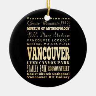 Vancouver City of Canada Typography Art Ceramic Ornament