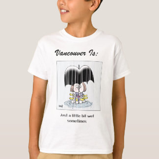 Vancouver Is: a - by harrop T-Shirt