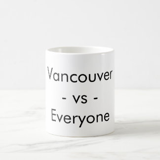 Vancouver vs everyone - mug