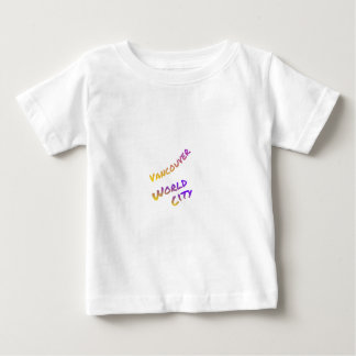 Vancouver world city, colorful text art baby T-Shirt