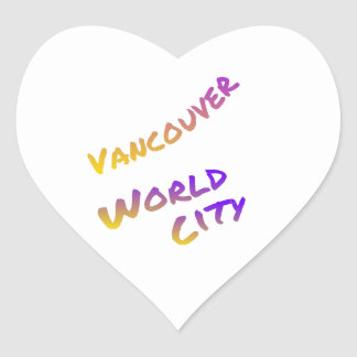 Vancouver world city, colorful text art heart sticker