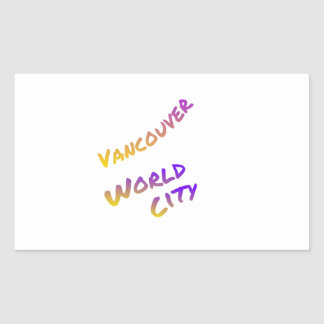 Vancouver world city, colorful text art sticker