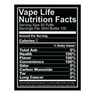 Vape Life Nutrition Facts Poster