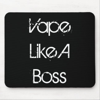 Vape Like A Boss Mouse Pad