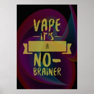 Vape No Brainer Premium Poster