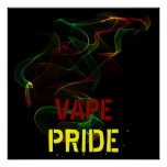 Vape Pride Poster