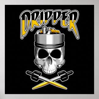 Vape Skull: Dripper Poster