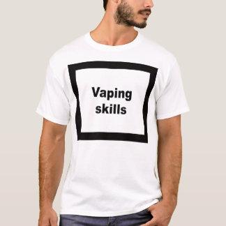 Vaping skills T-Shirt