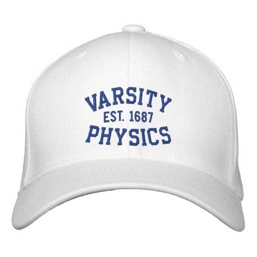 VARSITY, PHYSICS, EST. 1687 blue and white Baseball Cap