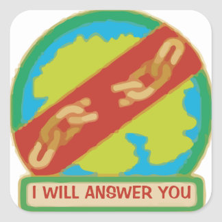 VBS - I WILL ANSWER YOU SQUARE STICKER