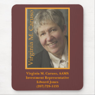 VC, Virginia M. Caruso, AAMSInvestment Represen... Mouse Pad