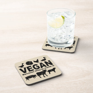 VEGAN because they're worth it (blk) Coaster