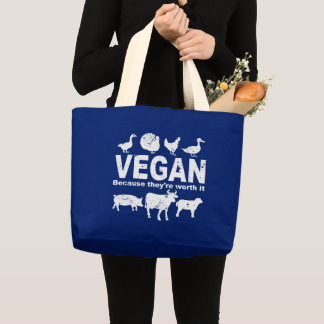 VEGAN because they're worth it (wht) Large Tote Bag