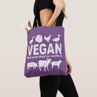 VEGAN because they're worth it (wht) Tote Bag