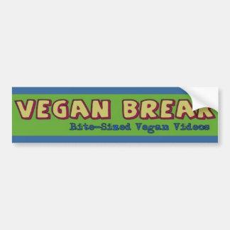 Vegan Break Bumper Sticker