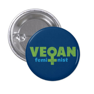 Vegan Feminist 1 Inch Round Button