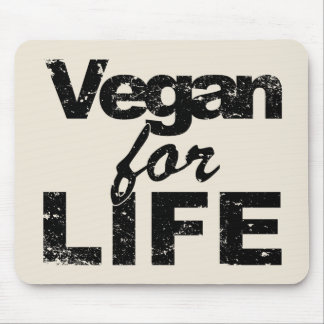 Vegan for LIFE (blk) Mouse Pad
