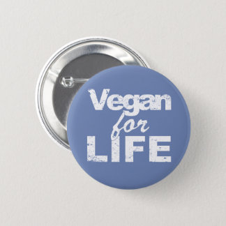Vegan for LIFE (wht) 2 Inch Round Button