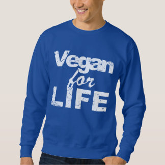 Vegan for LIFE (wht) Sweatshirt