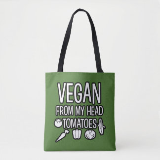 Vegan from my head tomatoes funny tote bag