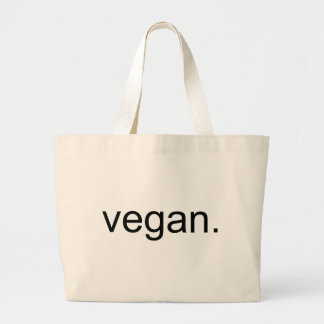 Vegan.  Period! Large Tote Bag