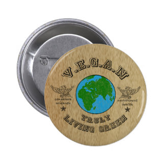 VEGAN -truly living green. 2 Inch Round Button