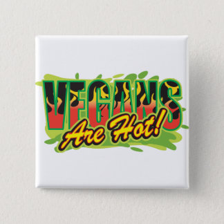 Vegans Are Hot 2 Inch Square Button